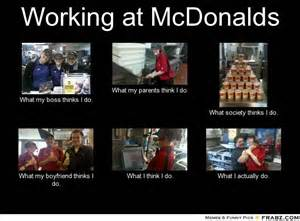 Mcdonalds Meme - working at mcdonald s memes picture