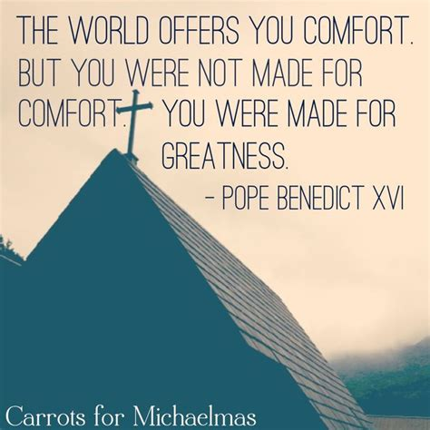 the world promises you comfort 25 best catholic quotes ideas on pinterest catholic