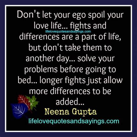 Dont Let Traditions Spoil Your Day by Ego Quotes And Sayings Quotesgram