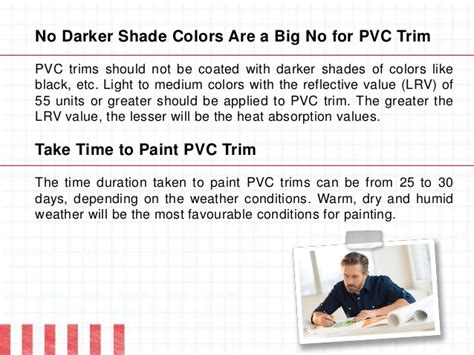 100 Acrylic Paint With An Lrv Of 55 Or Higher - things you need to when dealing with pvc trim