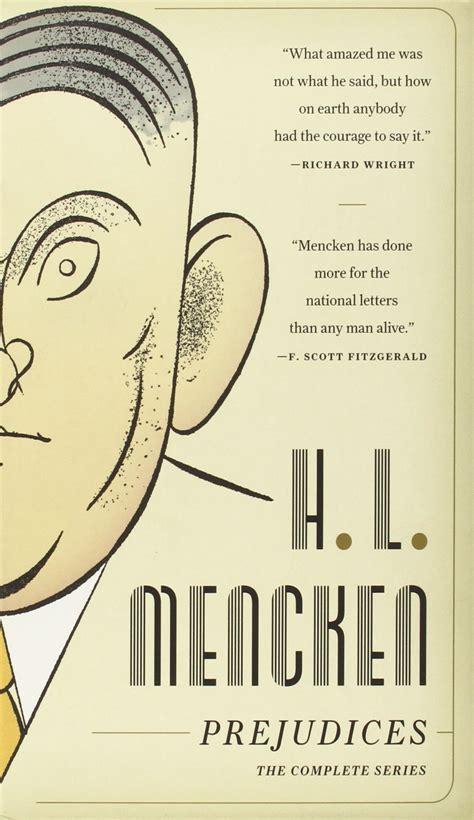 Hl Mencken Essays by Hl Mencken Essays Hl Mencken Essays Was Mencken A Or A Civil Rights Ayucar