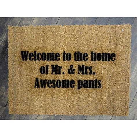 Awesome Doormats by Awesome Welcome To The Home Of Mr Mrs Awesome