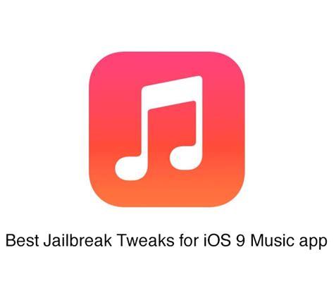 jailbreak best apps best ios 9 jailbreak tweaks for app