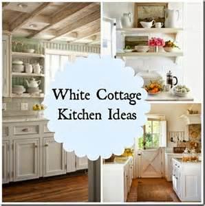 white cottage kitchen ideas kitchens pinterest