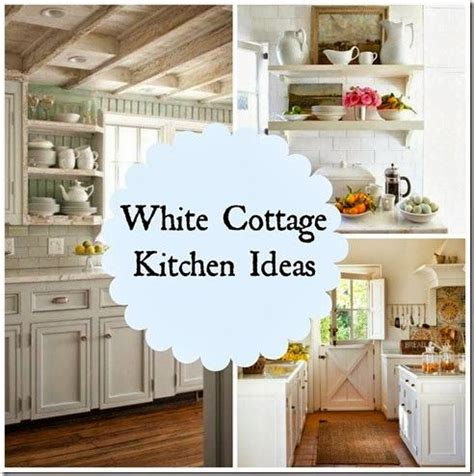 white kitchen ideas pinterest white cottage kitchen ideas kitchens pinterest
