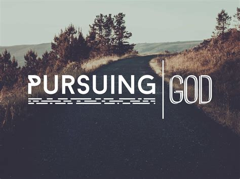 pursuing god week 3 pursuing prayer