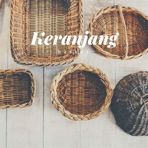 Keranjang Basket 18 words to make you fall in with the language