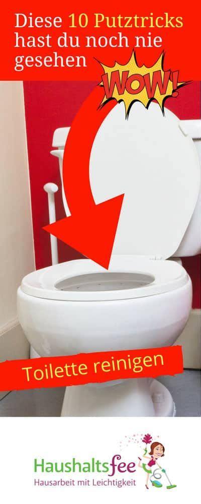 Toilette Reinigen Hausmittel by Diese 10 Putztricks Hast Du Noch Nie Gesehen Toiletten