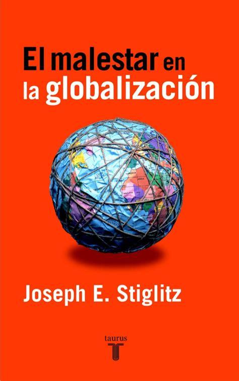 libro el malestar en la el malestar de la globalizacion stiglitz