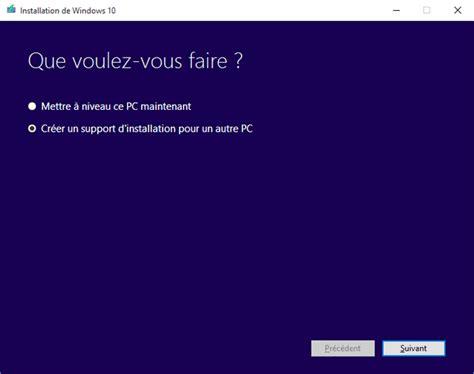 install windows 10 with media creation tool windows 10 installation avec media creation tool