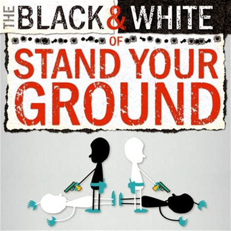 Stand Your Ground Law Oklahoma by The Black Amp White Of Stand Your Ground
