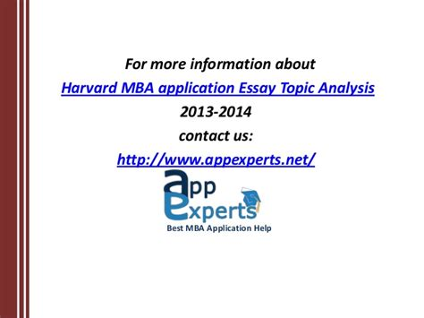 Harvard Application Mba Deadline by Harvard Business School Essay Topic Analysis 2013 14