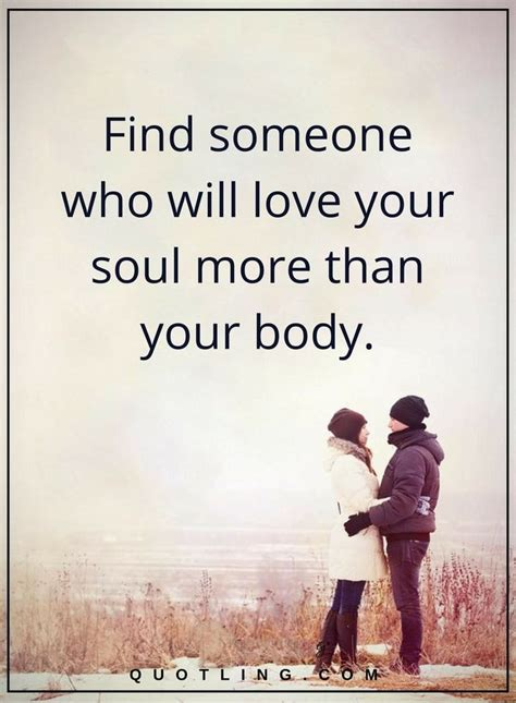 Find Peoples Birthday Relationship Quotes Find Someone Who Will Your Soul