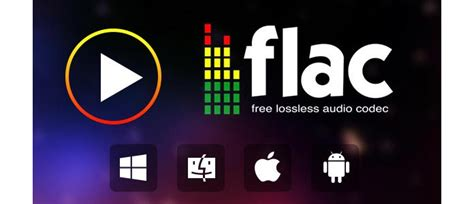 best free flac player best flac player play flac on windows mac ios android