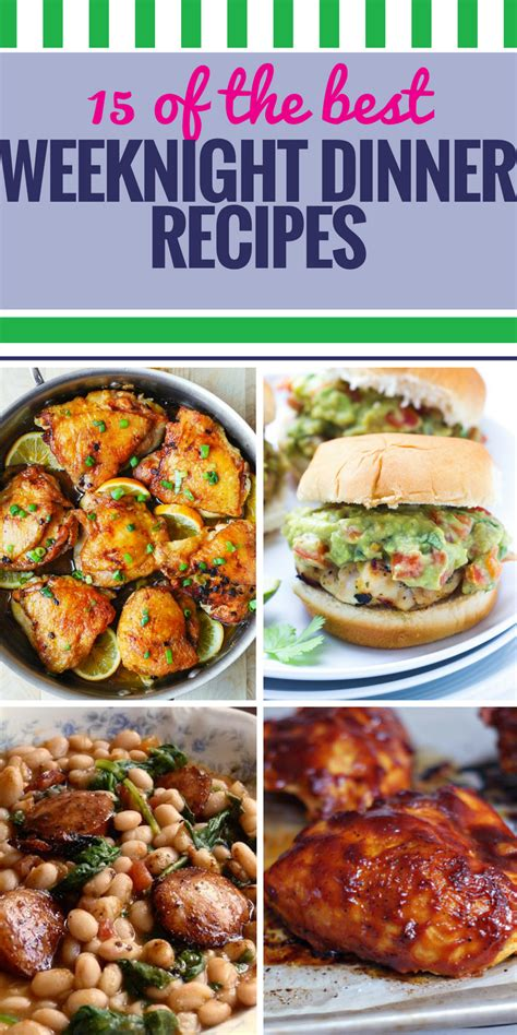 dinner recipes for 15 15 weeknight dinner recipes my and