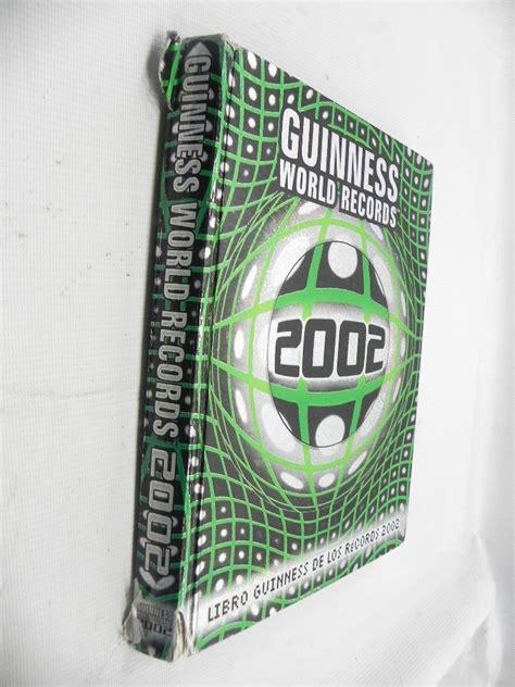 libro guinness world records 2002 libro guinness de los records a 241 o 2002 9 000 en mercado libre