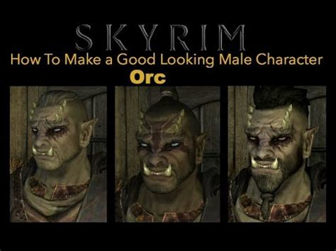 skyrim hot orc mod skyrim special edition how to make a good looking