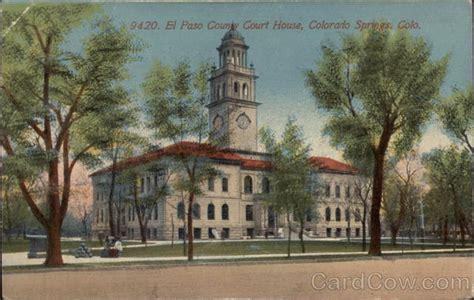 El Paso County Colorado Court Search El Paso County Court House Colorado Springs Co