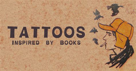 tattoos inspired by books 10 great tattoos inspired by books the bushwick book