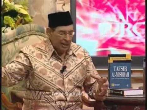 Quraish Shihab Prof Dr M Quraish Shihab Musibah