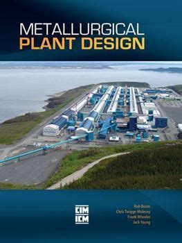 plant design and operations books cim store metallurgical plant design