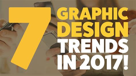 2017 graphic design trends the 7 graphic design trends you should expect in 2017