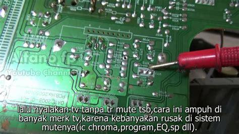 Ic Program Tv Akari memperbaiki tv ga ada suara 2 cara cepat