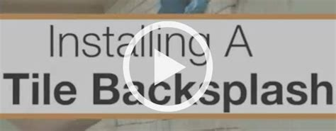 Installing Tile Backsplash Kitchen by How To Install A Tile Backsplash At The Home Depot