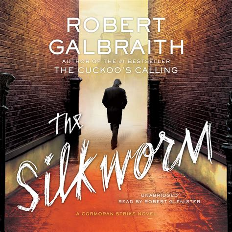 The Silkworm Robert Galbraith 1 the silkworm audiobook listen instantly