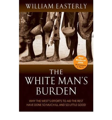 the white butterflyâ s journey books the white s burden william easterly 9780199226115
