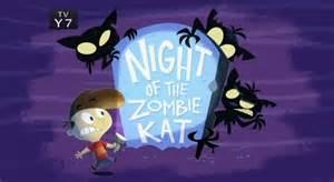 Night of the zombie kat kid vs kat wiki fandom powered by wikia