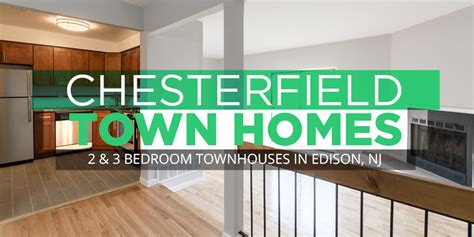 chesterfield townhomes 2 amp 3 bedrooms in edison nj