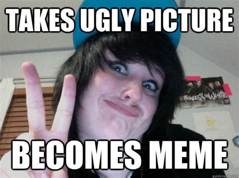 Ugly Meme - takes ugly picture becomes meme misc quickmeme