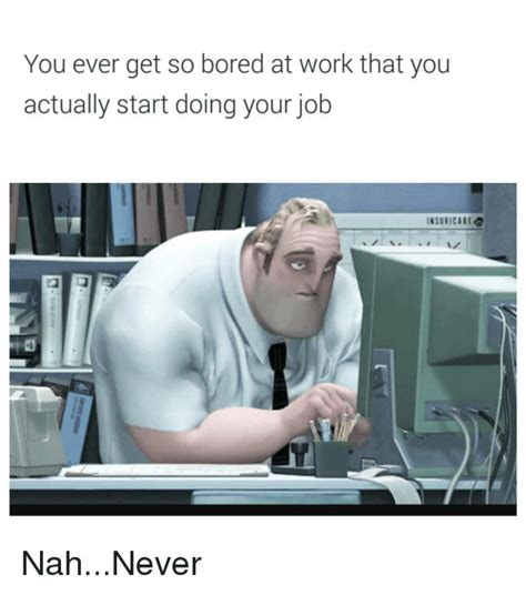 Bored At Work Meme - pin so bored meme on pinterest