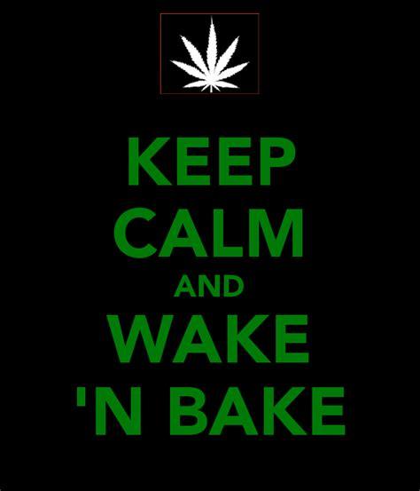 Wake N Bake Meme - wake n bake meme memes