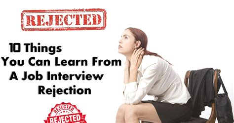 10 Things Can Learn From by 10 Things You Can Learn From A Rejection
