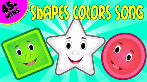 shapes and colors song shapes colors song the shapes song collection learn