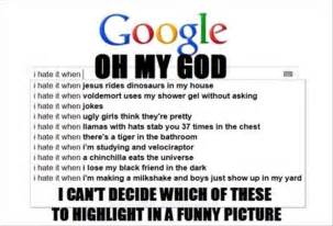 Funny Google Memes - funny google searches dump a day