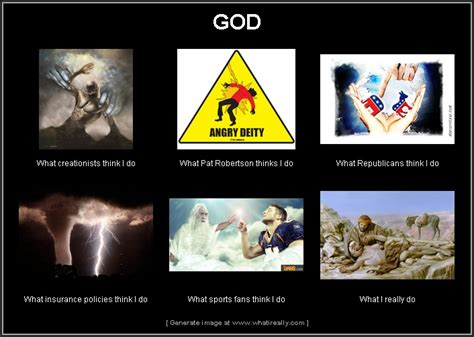 What I Actually Do Meme - god what i really do