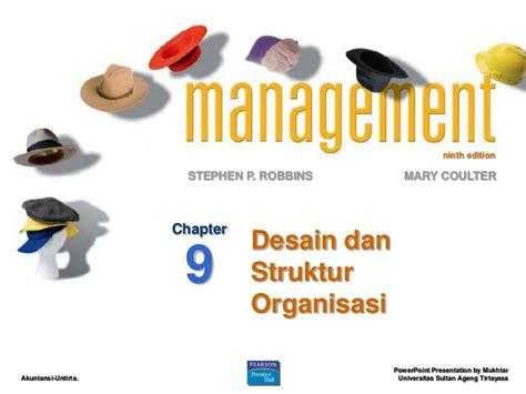 Desain Dan Struktur Organisasi Robbins | robbins 9 desain dan struktur organisasi