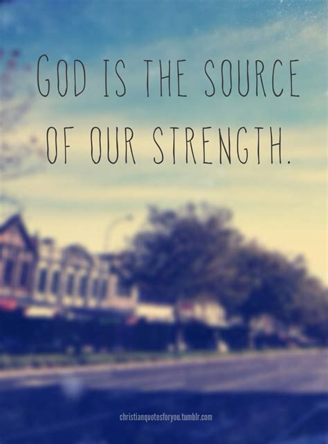 christian inspirational quotes for strength quotesgram