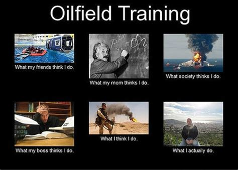 Funny Oilfield Memes - oil field poems and quotes quotes
