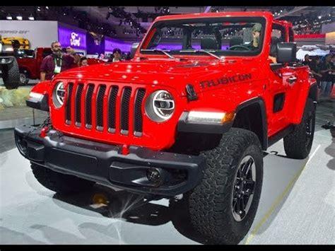 2019 Jeep Wrangler Auto Show by 2019 Jeep Wrangler New Version Washington Dc Auto Show