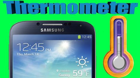 how to find out room temperature how to measure the room temperature with your samsung galaxy s4 s4 thermometer review