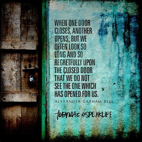 When We Get Closed Doors by Don T Focus So Much On A Closed Door That You Miss Living Quotes Sayings I Like