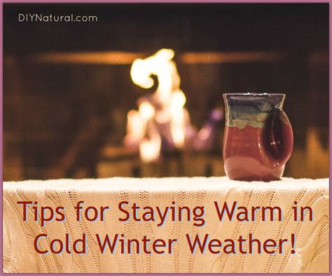 7 Tips On Keeping Warm by Learn How To Stay Warm In Cold Weather