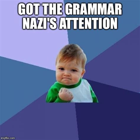 Grammar Meme Generator - get this important information to the front page imgflip