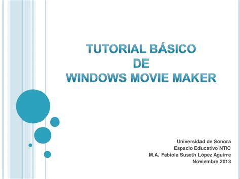 tutorial de windows movie maker live windows movie maker