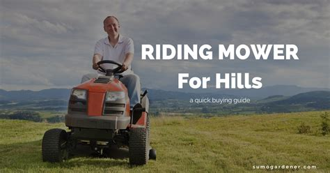 top   riding mower  hills reviews buying guide