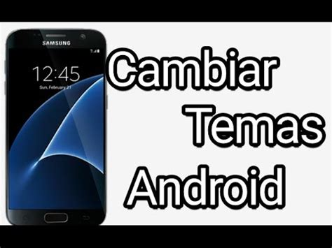 engine android no root como cambiar temas en tu android 2016 no root cyanogenmod androidve